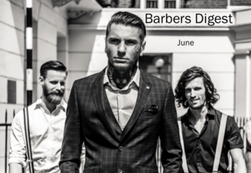 BARBER DIGEST - June STAY INFORMED, INSPIRED & EMPOWERED