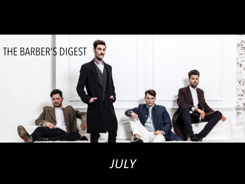 BARBER DIGEST - JULY STAY INFORMED INSPIRED EMPOWERED
