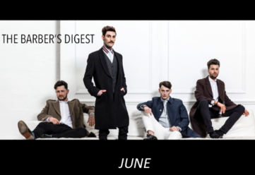 BARBER DIGEST JUNE Big Competitions Big Prizes & Partnership announcments