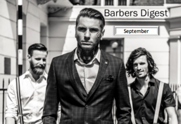BARBER DIGEST - September STAY INFORMED, INSPIRED & EMPOWERED