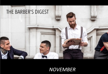 BARBER'S DIGEST - November 2016 Stay Informed, Stay Empowered, Stay Motivated - All of your Barberin
