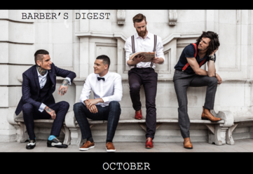 BARBERS DIGEST - October 2016 Stay Informed, Stay Empowered, Stay Motivated - All of you Barbering &